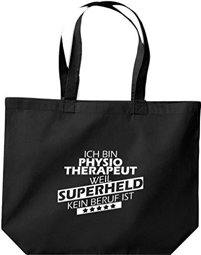 Shirtstown große Bolsa de compra, Estoy Fisioterapeuta, weil Superheld sin Trabajo ist Negro
