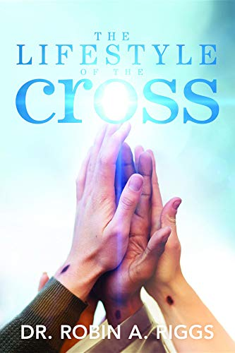 The Lifestyle of the Cross