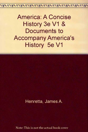 America: A Concise History 3e V1 & Documents to Accompany America's History 5e V1
