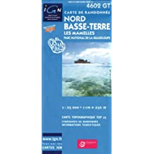 IGN TOP 25 NO.4602 OT : NORD, BASSE TERRE