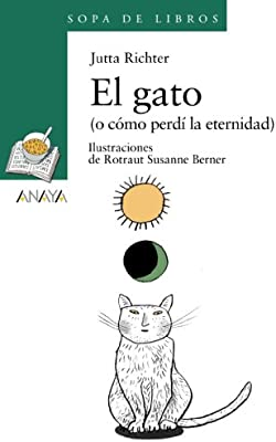 El gato o como perdi la eternidad / The Cat or How I Lost ...
