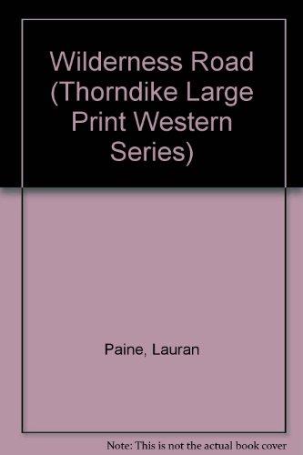 0786225785 - Lauran Paine: Wilderness Road - Libro