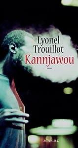 vignette de 'Kannjawou (Lyonel Trouillot)'