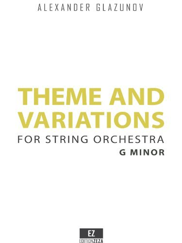 Glazunov - Theme and Variations in G minor for String Orchestra Op.97 (SET OF PARTS) (Alexander Sheet Set)
