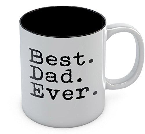 Best Dad Ever Coffee Mug Fathers Day / Xmas Gift for Dad, Husband From Son, Daughter, Wife Novelty Gift for Coffee & Tea Lovers Cool Birthday Gift for Men Gift For Him Sturdy Ceramic Mug 11 Oz. Black