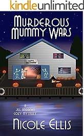 Murderous Mummy Wars: A Jill Andrews Cozy Mystery