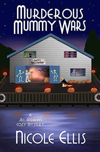Murderous Mummy Wars: A Jill Andrews Cozy Mystery #5 (Best Haunted House Decorations)
