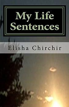 My Life Sentences - A True Story (English Edition) por [Chirchir, Elisha]