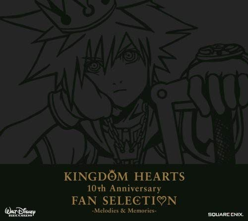 Kingdom Hearts 10th Anniversary Fan Selection: Melodies & Memories(Original Soundtrack)