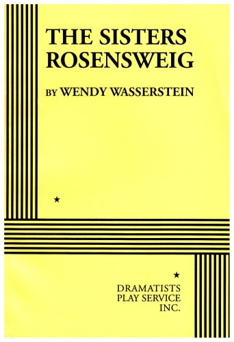 The Sisters Rosensweig - Acting Edition (Acting Edition...