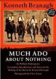 Image of Much Ado About Nothing: Screenplay, Introduction, and Notes on the Making of the Movie