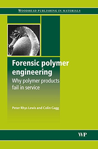 Forensic Polymer Engineering: Why Polymer Products Fail in Service (Woodhead Publishing in Materials) cover