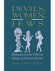 Devils, Women, and Jews: Reflections of the Other in Medieval Sermon Stories