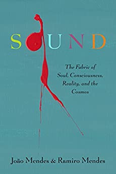 Sound the fabric of soul consciousness reality and the for The fabric of reality