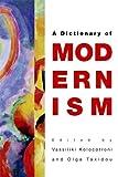 A Dictionary of Modernism, Goldman, Jane, 0748637036