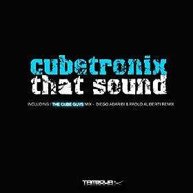 Cubetronix - That Sound