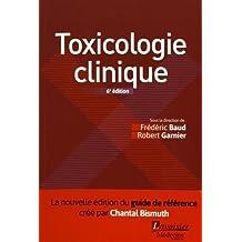 Toxicologie Clinique 6e Éd.