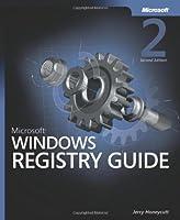 Microsoft Windows Registry Guide, 2nd Edition