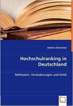 Hochschulranking in Deutschland: Methoden, Veränderungen und Kritik
