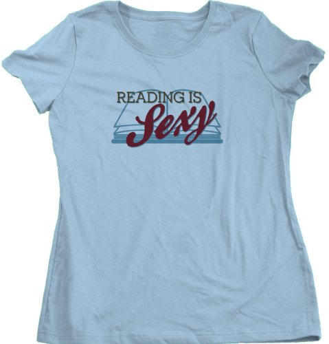Reading is Sexy   Smart People Pick-Up Line Ladies Cut T-shirt Funny Book Reader Shirt