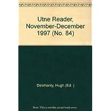 Utne Reader, November-December 1997 (No. 84)