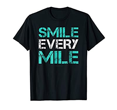 Smile Every Mile Shirt. Funny Running TShirts. Runner Gifts