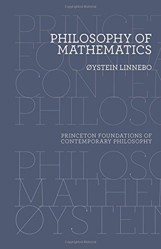 Philosophy of Mathematics (Princeton Foundations of Contemporary Philosophy)