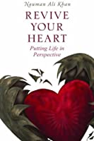 Revive Your Heart: Putting Life In