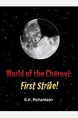 World of the Chërnyi: First Strike! Kindle Edition