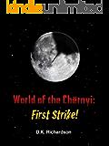 World of the Chërnyi: First Strike!
