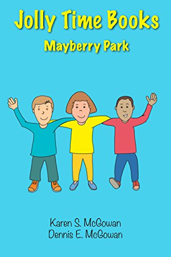 Jolly Time Books:  Mayberry Park: Great Ideas for Being as Happy as You Can Be