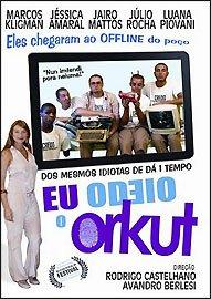 Eu Odeio O Orkut (Rodrigo Castelhano / Avandro Ber - Marcos Kligman / Jessica Amaral / Jairo Mattos / L
