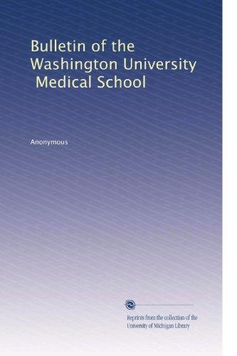 Bulletin of the Washington University, Medical School (Volume 2)
