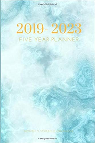 2019-2023 Five Year Planner Monthly Schedule Organizer: Blue ...