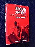 Blood Sport : A Social History of Spanish Bullfighting, Mitchell, Timothy, 0812231295