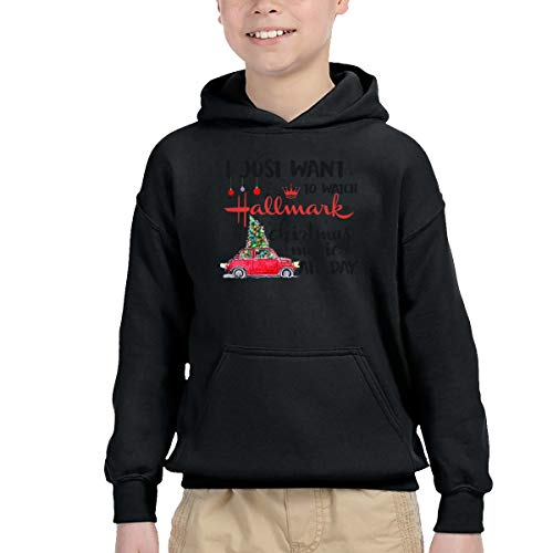 I Just Want to Watch Hallmark Christmas Movies All Day 6 Boy Hooded Pullover
