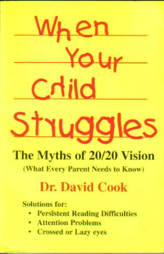 Schylling When Your Child Struggles The Myths of 20/20 Vision: What Every Parent Needs to Know