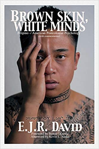 Brown Skin, White Minds: Filipino - American Postcolonial