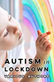Autism in Lockdown: Expert Tips and Insights on