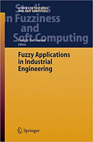 Téléchargement de google books au format pdf macFuzzy Applications in Industrial Engineering (Studies in Fuzziness and Soft Computing) 3540335161 en français PDF MOBI