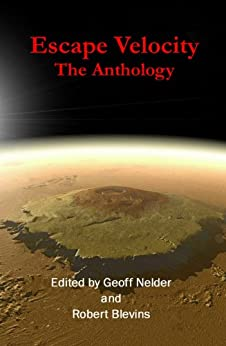Escape Velocity: The Anthology by [Blevins, Robert]