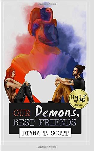 Download Our demons, best friends (Half of Me) (Volume 1) pdf