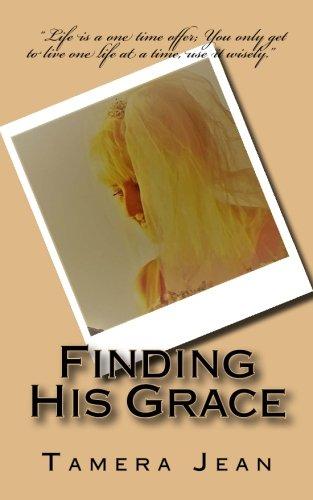 Finding His Grace (The Last Ambassadors of Love) (Volume 3) pdf epub