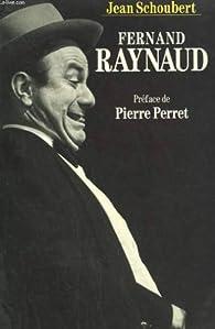 Fernand Raynaud par Jean Schoubert