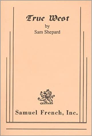 TRUE WEST SAM SHEPARD EBOOK DOWNLOAD
