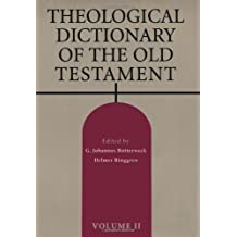 Theological Dictionary Of The Old Testament Volume Ii