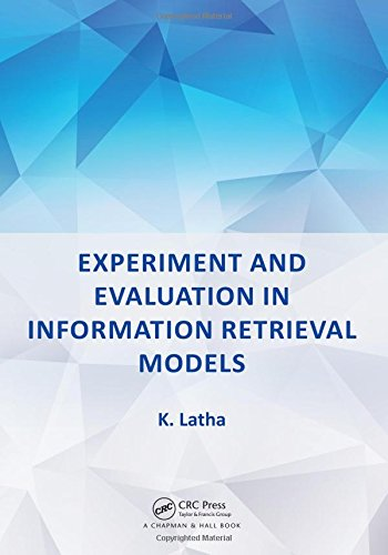 Experiment and Evaluation in Information Retrieval Models-cover