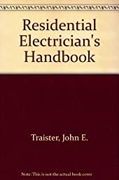 Residential Electrician\'s Handbook