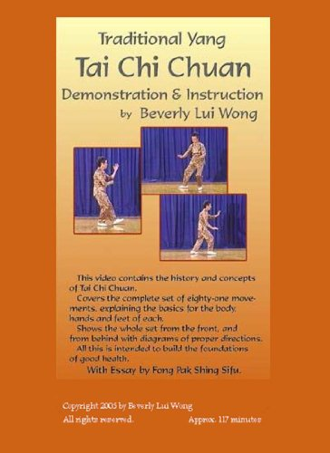 Traditional Yang Tai Chi Chuan Demonstration & Instruction by Beverly Lui Wong