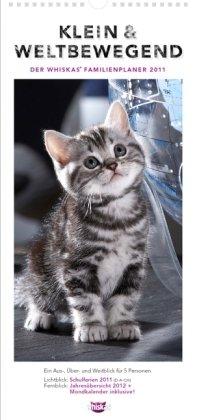 Whiskas Familienplaner für Katzenfreunde 2011: Mit Schulferien, 5 Spalten